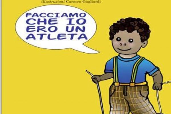 Libri per la scuola: Facciamo che io ero un atleta di Claudio Tedesco